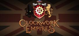Gerencie a sua colônia em Clockwork Empires